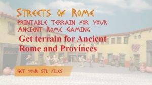 Printable Tabletop Terrain for Ancient Rome
