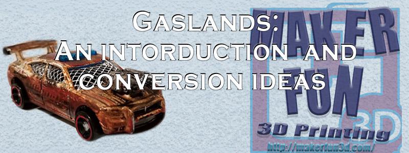 Gaslands Terrain & Mods » Maker Fun 3D - 3D Printing and Terrain