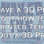 Don't have a 3D Printer for Terrain?