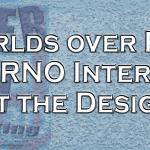 Meet the Maker – Worlds Over Run – Inferno