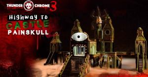 Thunder Chrome 3 - Highway to Castle Painskull