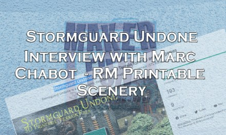Interview with RM Printable Terrain – Stormguard Undone