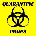 Quarantine Props