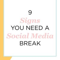 9 Signs You Should Take a Break from Social Media
