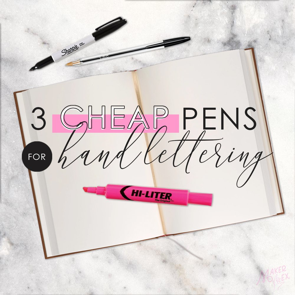 cheap pens for handlettering