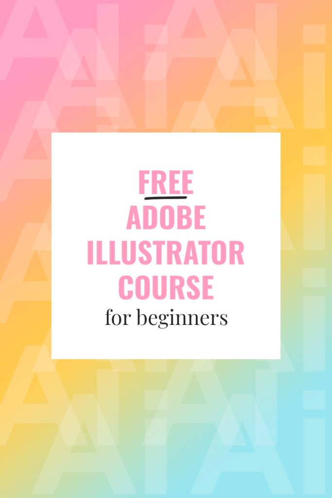 Free Beginner Adobe Illustrator Course for Beginners