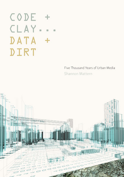 Code and Clay, Data and Dirt