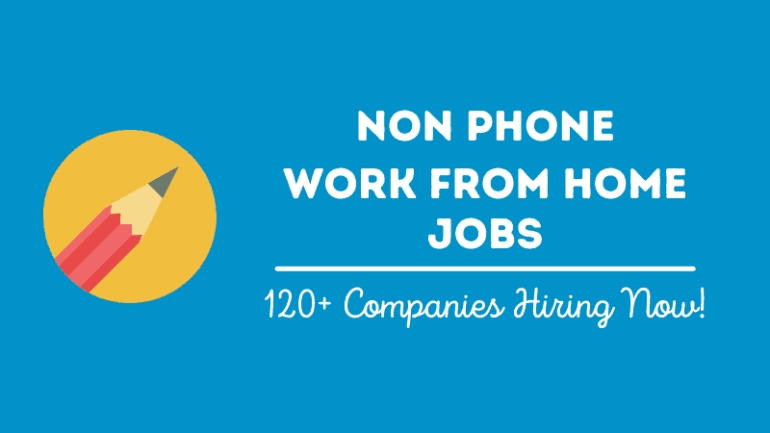 The featured image that has a pencil on it and says non phone work from home jobs (120+ companies hiring now).