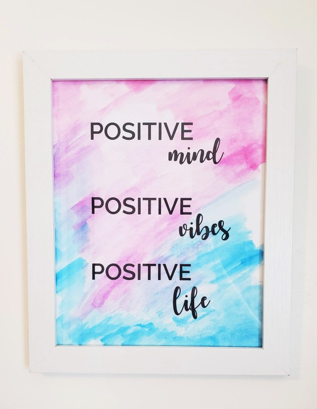 diy watercolor positive quote poster office