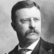 Theordore Roosevelt