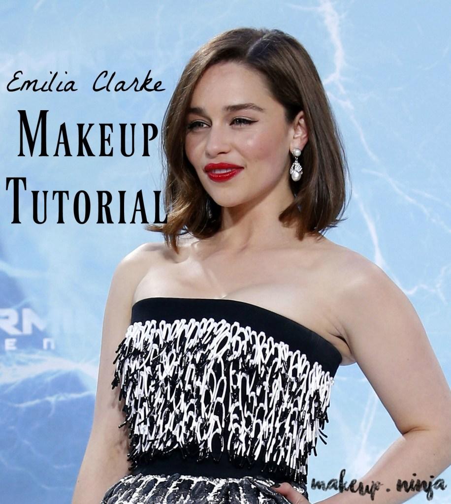 emilia clarke makeup tutorial makeup ninja