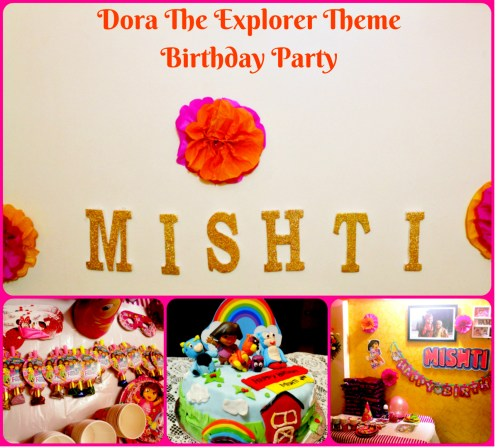 Dora The Explorer Theme Birthday Party:  Mishti's 3rd Birthday Party Tale