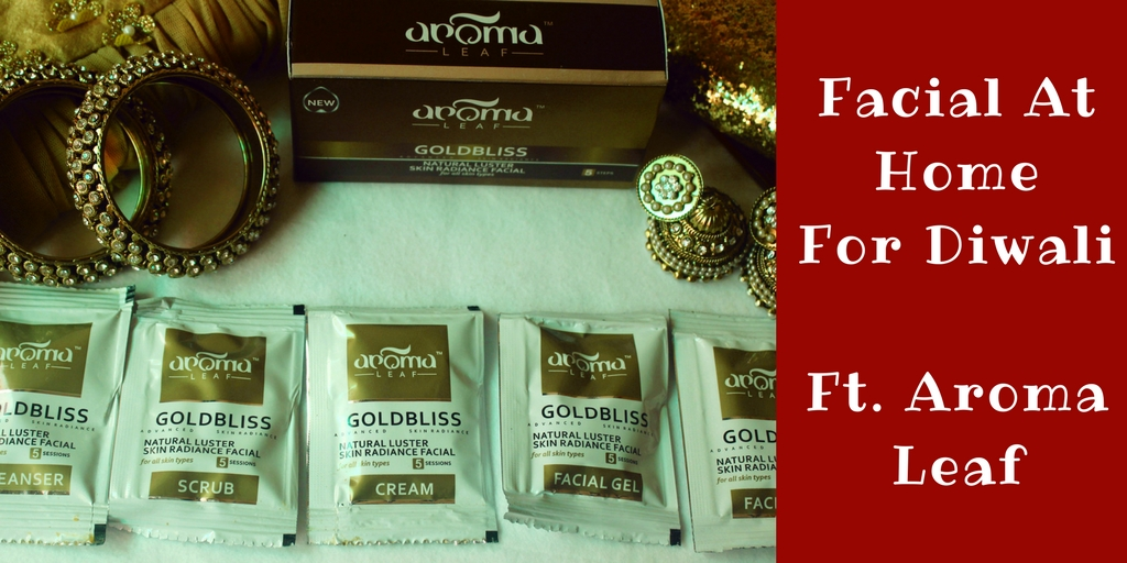 Aroma Leaf GOLDBLISS Facial Kit Review