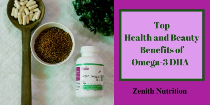 Top Health and Beauty Benefits of Omega-3 DHA | Zenith Nutrition