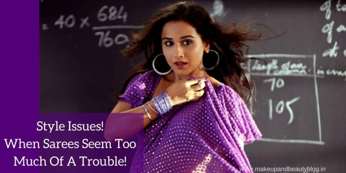 Style Issues! When Sarees Seem Too Much Of A Trouble!