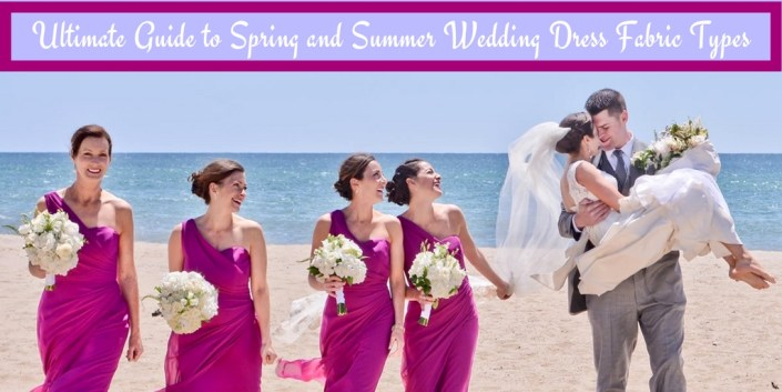 Ultimate Guide to Spring and Summer Wedding Dress Fabric Types