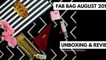 Fab Bag July 2018 | The Gotcha Covered | Unboxing & Review - Makeup