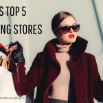 WORLD'S TOP 5 BEST CLOTHING STORES