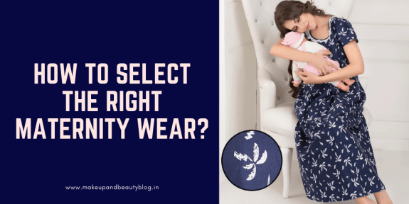 How To Select The Right Maternity Wear?