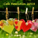 Warm Welcome to Café Resolution 2018