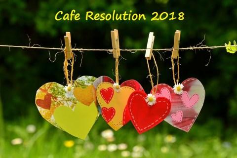 Warm Welcome to Café Resolution 2018