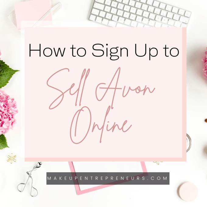 How to Sign Up to Sell Avon Online in the U.S