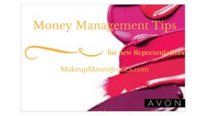 Money Management Tips for New Avon Reps