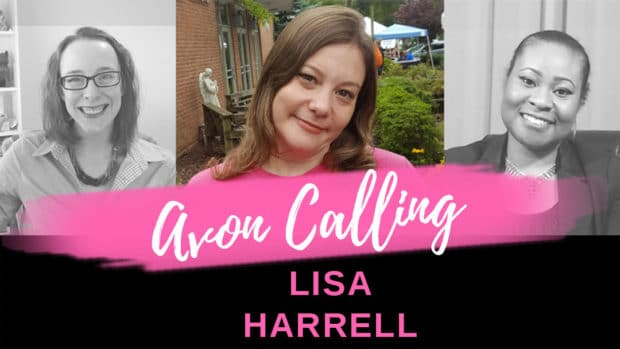 Avon Calling – Episode 3 – Interviewing Lisa Harrell