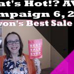 What's Hot Avon Campaign 6, 2018 – Avon's Best Sale Ever