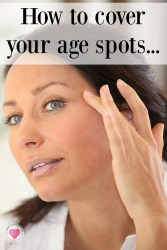 how to get rid of and cover age spots