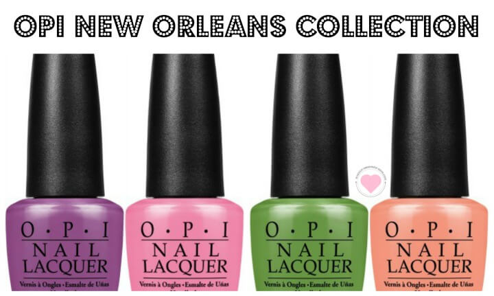 preview OPI new orleans nail polish collection
