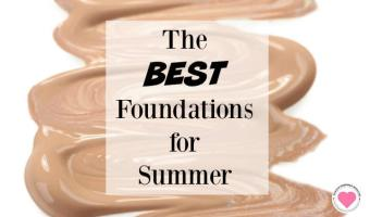 The Best Foundations for Summer