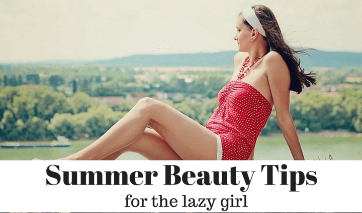 lazy girl beauty tips