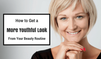 How to Get a More Youthful Look from Your Beauty Routine