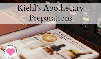 Experience the NEW Kiehl's Apothecary Preparations
