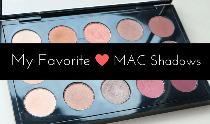 favorite MAC eyeshadows