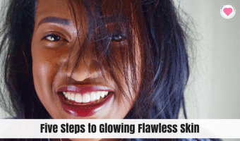 steps to glowing flawless skjn