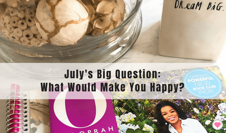 Oprah's Big Question July 2018