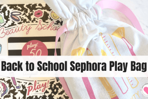 Sephora Play Bag review