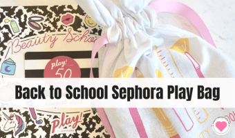 Back to School Time with Sephora Play Bag