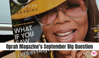 Oprah's Big Question: What If You Saw Things Differently?