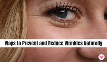 Ways to Prevent and Reduce Wrinkles Naturally