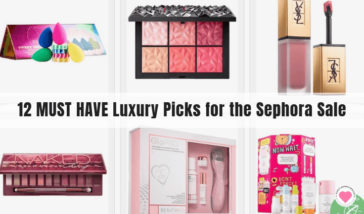 12 MUST HAVE Luxury Picks for the Sephora Sale