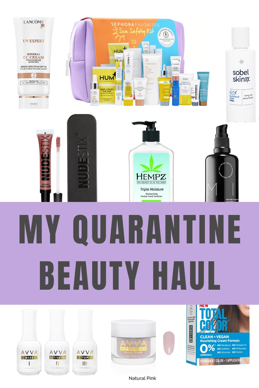 My Quarantine Beauty Haul