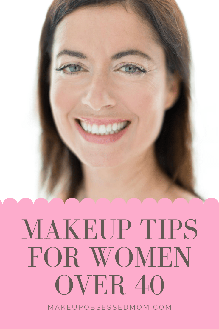 Makeup Tips for Women Over 8 - the makeup obsessed mom blog