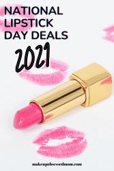 National Lipstick Day deals 2021
