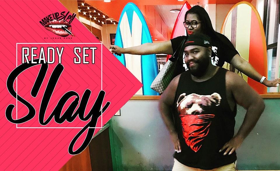 Ready Set Slay Episode 7