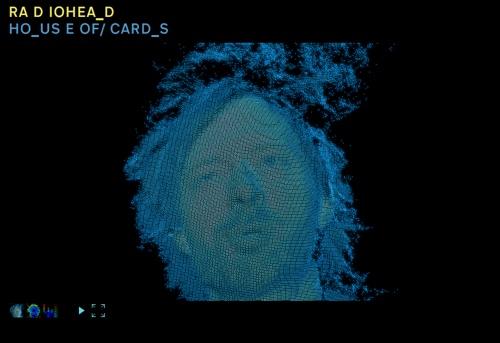 RA DIOHEA_D / HOU SE OF_C ARDS – Radiohead releases data set