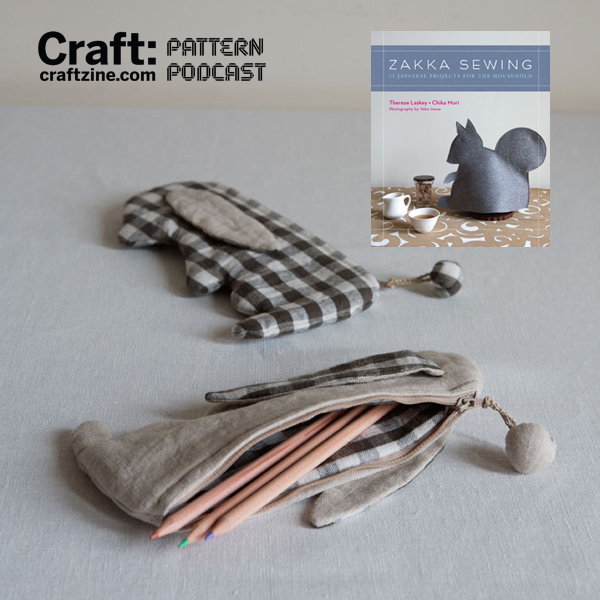 Bunny Pencil Case from Zakka Sewing – CRAFT Pattern Podcast & Giveaway