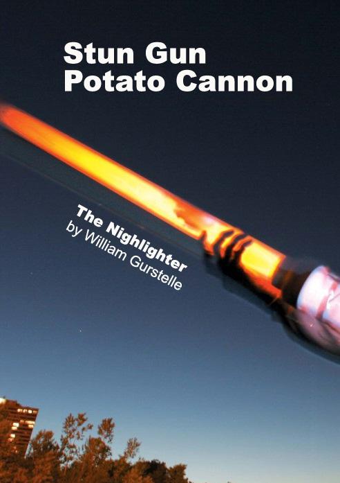 Weekend Project: Stun Gun Potato Cannon (PDF)